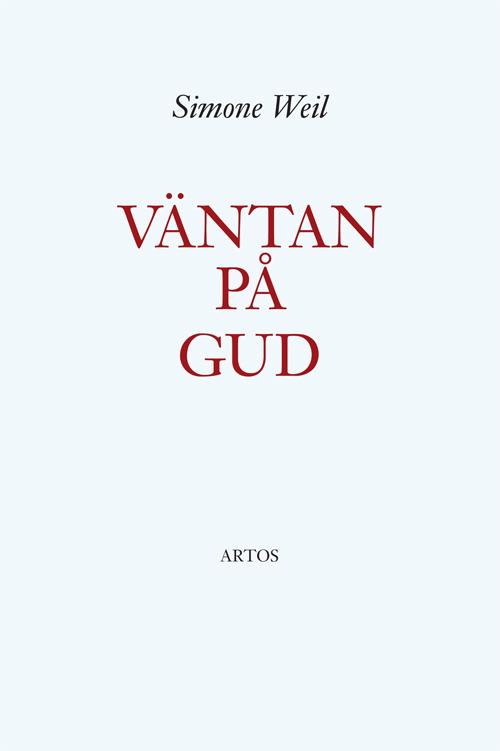 Väntan på Gud - Weil' Simone - Artos & Norma Bokförlag