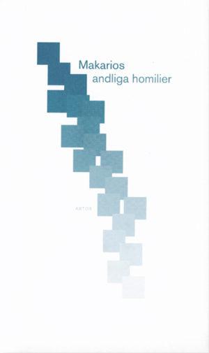 Makarios andliga homilier - Makarios - Artos & Norma Bokförlag