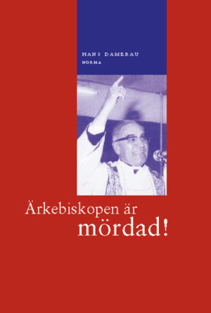 Ärkebiskopen är mördad! - Damerau' Hans - Artos & Norma Bokförlag