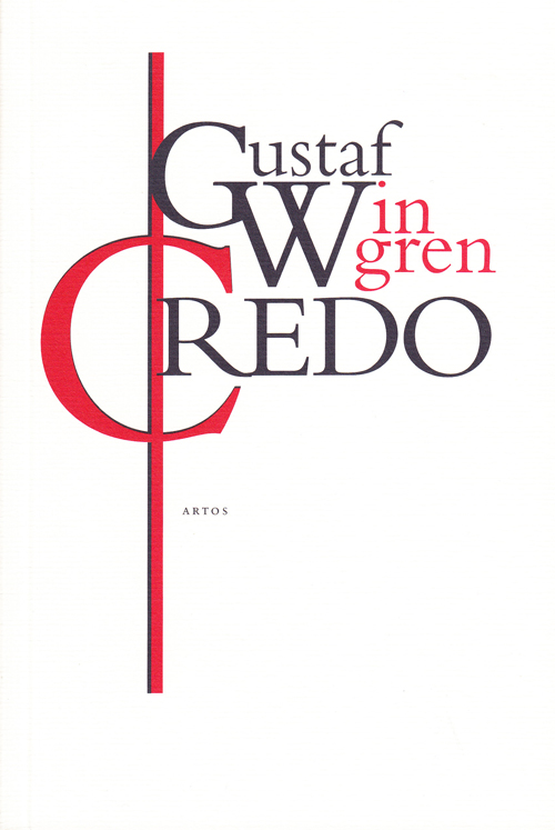 Credo (Den kristna tros- och livsåskådningen) - Wingren' Gustaf - Artos & Norma Bokförlag
