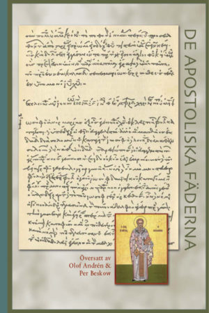 De apostoliska fäderna - Andrén' Olof - Artos & Norma Bokförlag