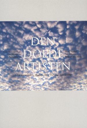 Den dolde artisten - Holsten Fagerberg (red.) - Artos & Norma Bokförlag