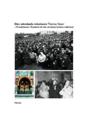 Den oönskade missionen - Stoor' Thomas - Artos & Norma Bokförlag