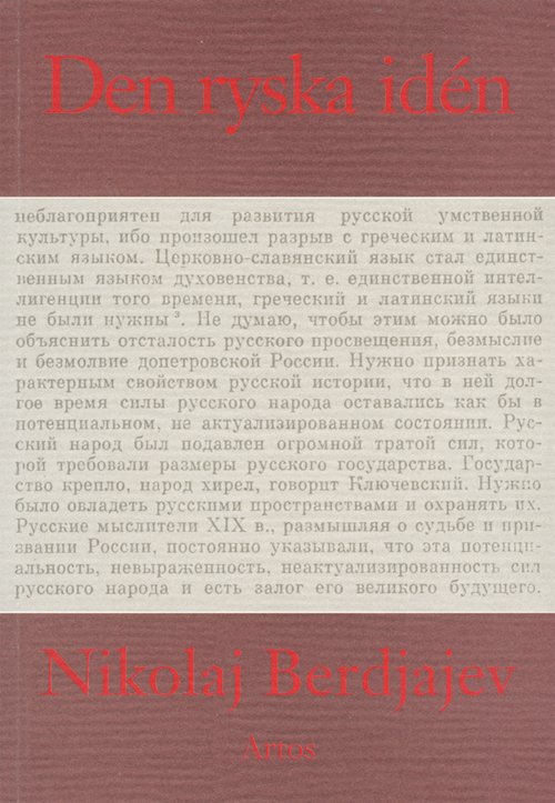 Den ryska idén - Berdjajev' Nikolaj - Artos & Norma Bokförlag