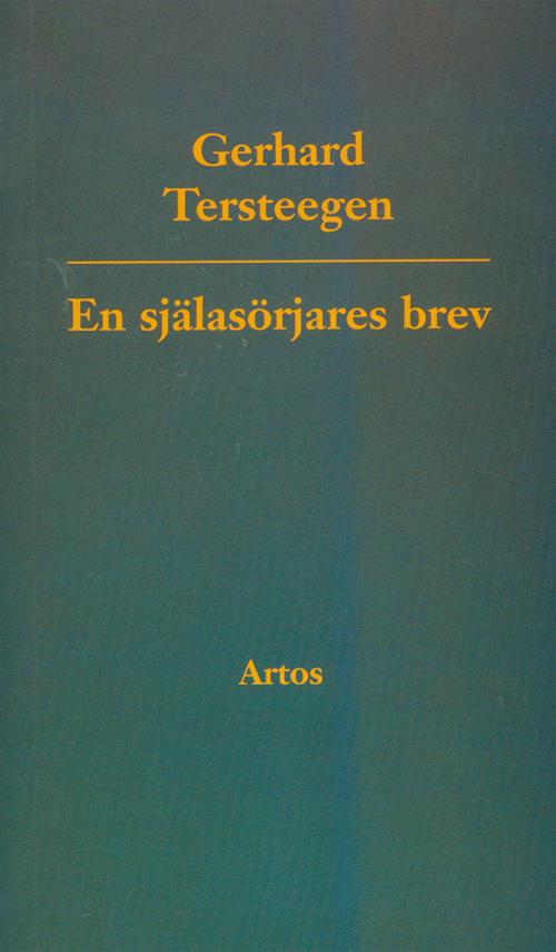 En själasörjares brev - Tersteegen' Gerhard - Artos & Norma Bokförlag