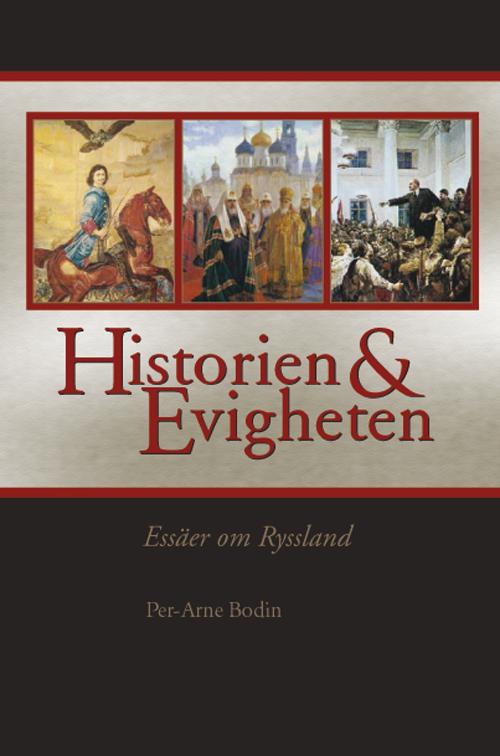 Historien och evigheten. - Bodin' Per-Arne - Artos & Norma Bokförlag