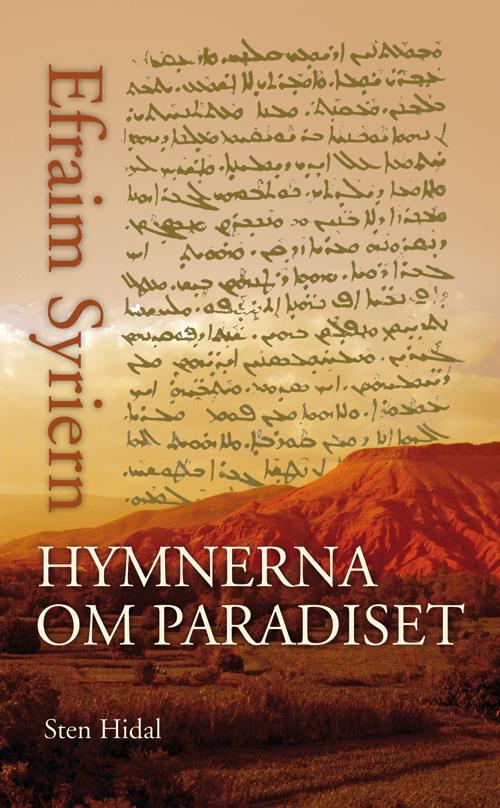 Hymnerna om paradiset - Efraim Syriern - Artos & Norma Bokförlag