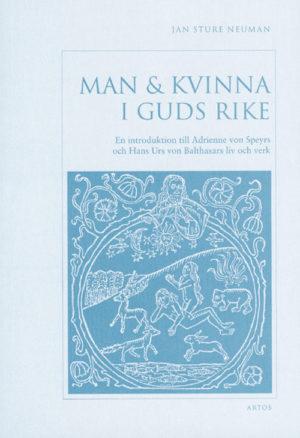 Man & kvinna i Guds rike - Neuman' J S - Artos & Norma Bokförlag