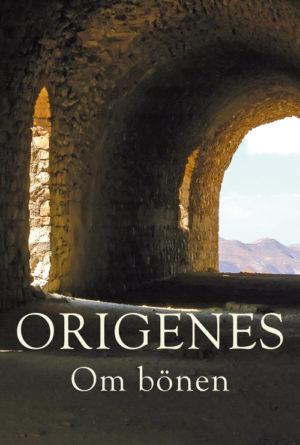 Om Bönen - Origenes - Artos & Norma Bokförlag