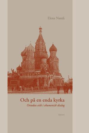 Och på en enda kyrka - Namli' Elena - Artos & Norma Bokförlag