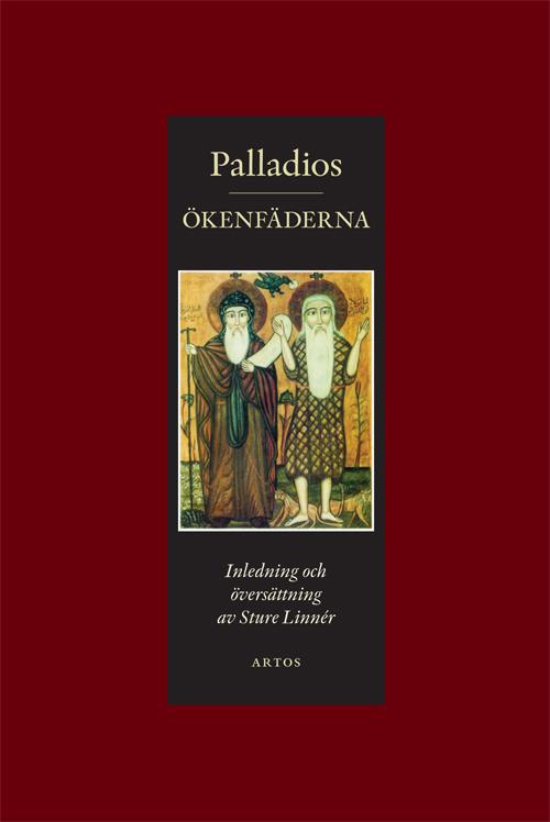 Ökenfäderna - Palladios - Artos & Norma Bokförlag