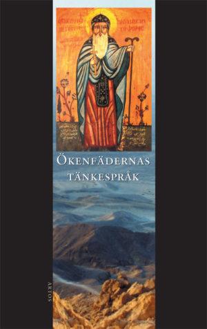 Ökenfädernas tänkespråk -  - Artos & Norma Bokförlag