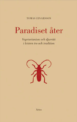 Paradiset åter - Einarsson' Tomas - Artos & Norma Bokförlag