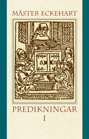 Predikningar 1 - Mäster Eckehart - Artos & Norma Bokförlag