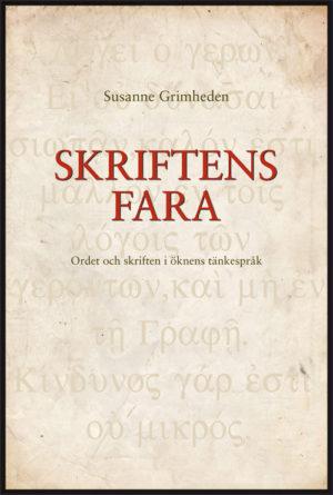 Skriftens fara - Grimheden' Susanne - Artos & Norma Bokförlag