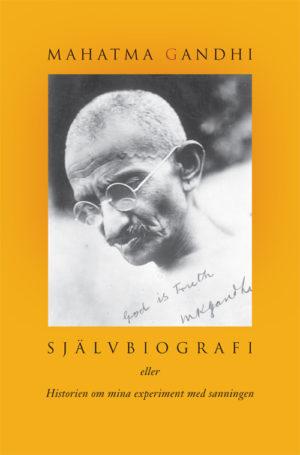 Mahatma Gandhi – Självbiografi