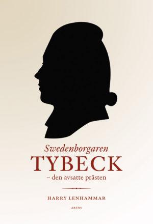 Tybeck – den avsatte prästen - Lenhammar' Harry - Artos & Norma Bokförlag