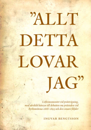 »Allt detta lovar jag« - Bengtsson' Ingvar - Artos & Norma Bokförlag
