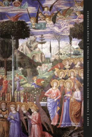 Symfoniska röster – Kyrklig trosförmedling genom tiderna - Härdelin' Alf - Artos & Norma Bokförlag