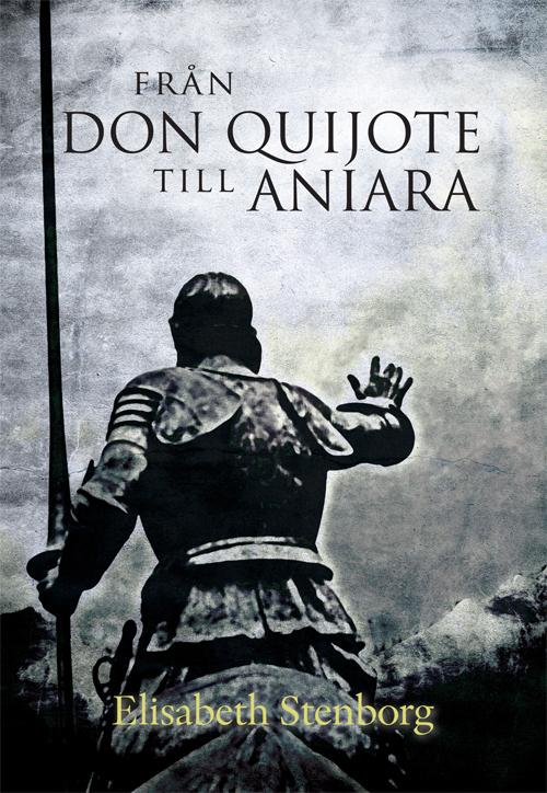 Från Don Quijote till Aniara - Stenborg' Elisabeth - Artos & Norma Bokförlag