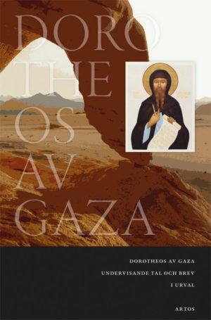 Undervisande tal och brev i urval - Dorotheos av Gaza - Artos & Norma Bokförlag