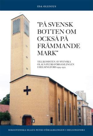 """""""På svensk botten om också på främmande mark"""" - Olenius' Ida - Artos & Norma Bokförlag"""