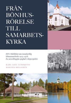 Från bönhusrörelse till samarbetskyrka - Hellgren' Martha - Artos & Norma Bokförlag