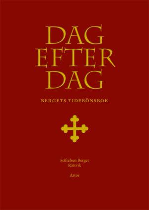 Dag efter dag – Bergets tidebönsbok -  - Artos & Norma Bokförlag