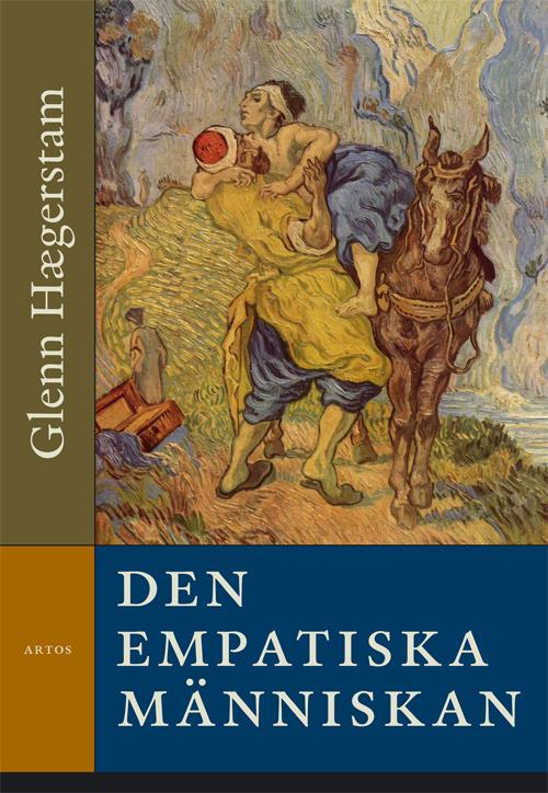 Den empatiska människan - Hægerstam' Glenn - Artos & Norma Bokförlag