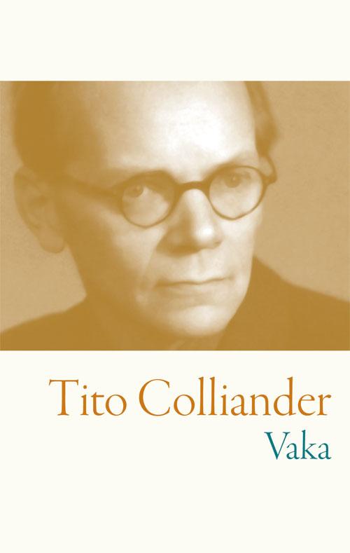 Vaka - Colliander' Tito - Artos & Norma Bokförlag