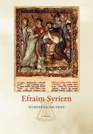 Hymnerna om tron - Efraim Syriern - Artos & Norma Bokförlag