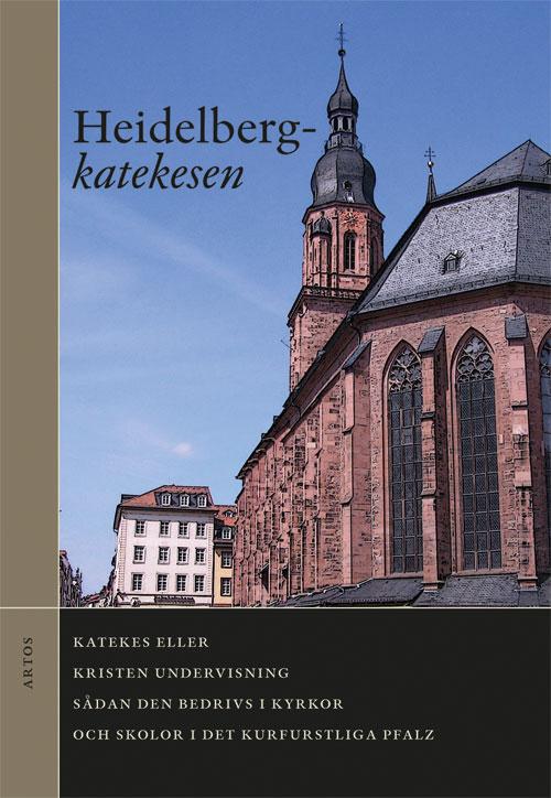 Heidelbergkatekesen -  - Artos & Norma Bokförlag