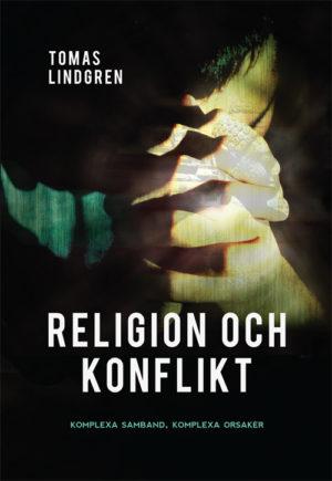 Religion och konflikt - Komplexa samband