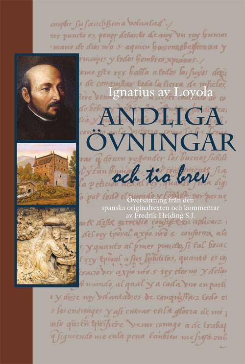 Andliga övningar och tio brev - Ignatius av Loyola - Artos & Norma Bokförlag