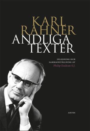 Andliga texter - Rahner' Karl - Artos & Norma Bokförlag