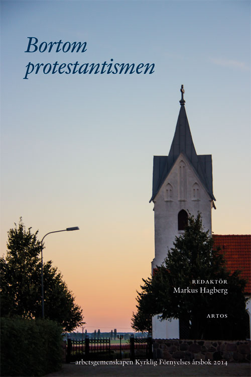 Bortom protestantismen - Hagberg' Markus (red.) - Artos & Norma Bokförlag
