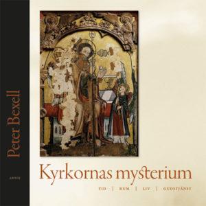 Kyrkornas mysterium - Bexell' Peter - Artos & Norma Bokförlag