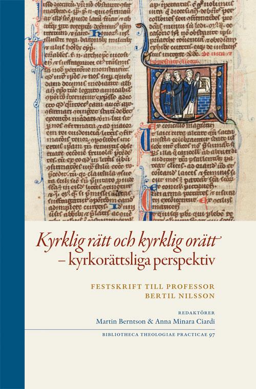 Kyrklig rätt och kyrklig orätt – kyrkorättsliga perspektiv - Berntson' Martin (red) - Artos & Norma Bokförlag