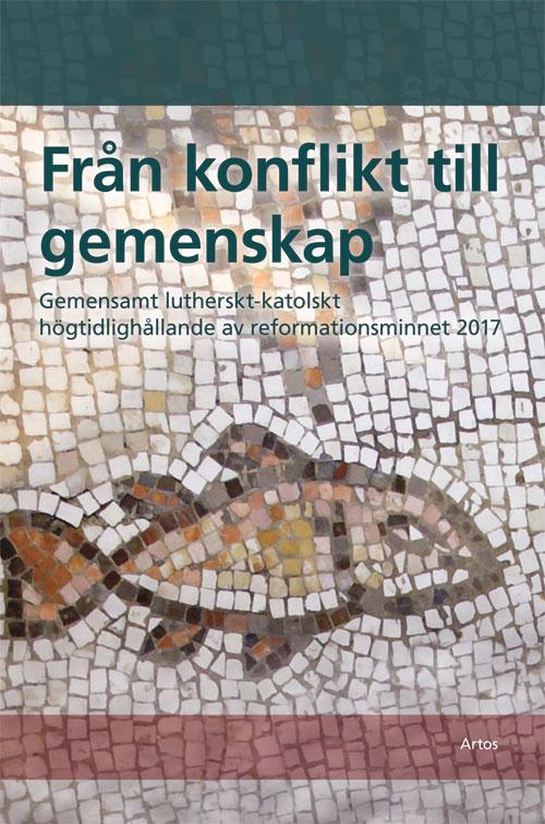 Från konflikt till gemenskap -  - Artos & Norma Bokförlag