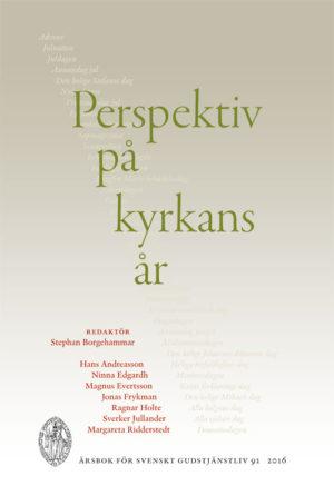 Perspektiv på kyrkans år - Borgehammar' Stephan (red.) - Artos & Norma Bokförlag