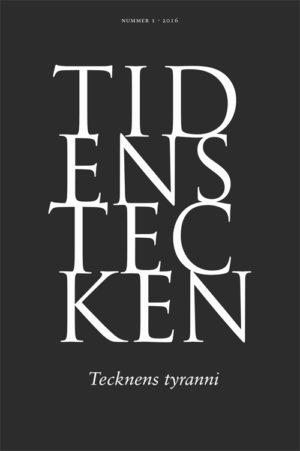 Tidens tecken - Tecknens tyranni - Kurkiala' Mikael (red) - Artos & Norma Bokförlag