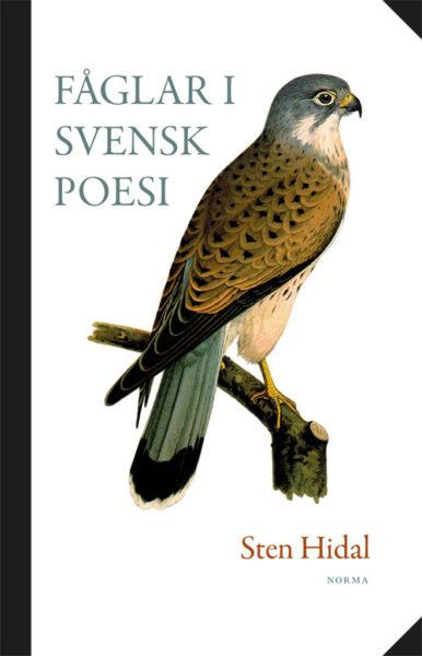 Fåglar i svensk poesi - Hidal' Sten - Artos & Norma Bokförlag