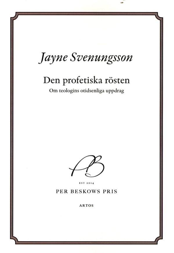 Den profetiska rösten - Om teologins otidsenliga uppdrag - Svenungsson' Jayne - Artos & Norma Bokförlag