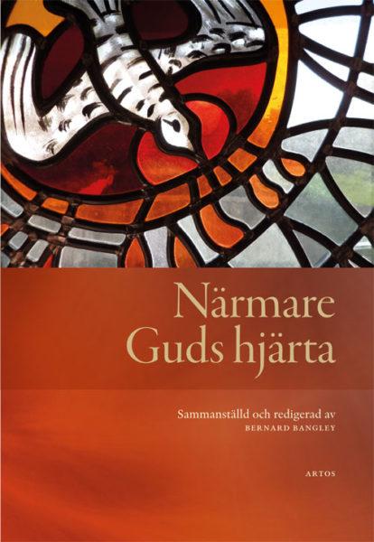 Närmare Guds hjärta - Bangley' Bernard - Artos & Norma Bokförlag