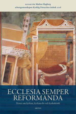 Ecclesia semper reformanda - Texter om kyrkan