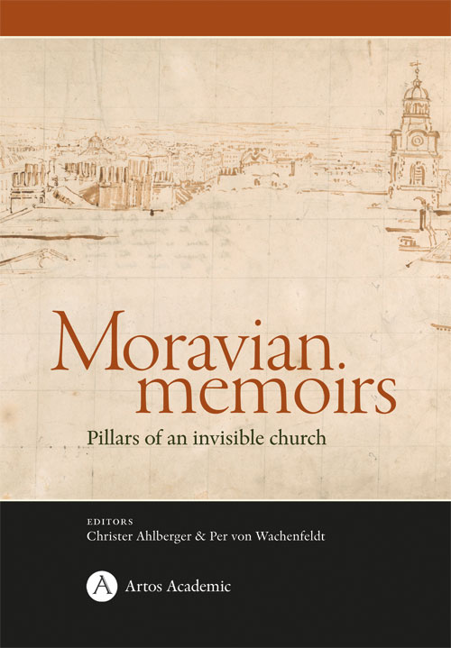 Moravian memoirs - Pillars of an invisible church - Ahlberger' Christer (red.) - Artos & Norma Bokförlag