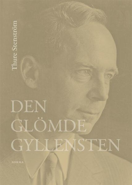 Den glömde Gyllensten - Stenström' Thure - Artos & Norma Bokförlag