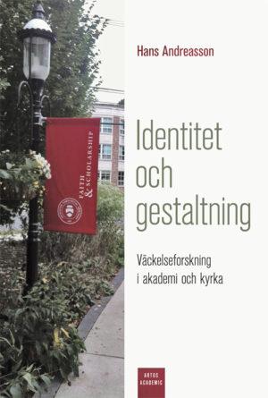 Identitet och gestaltning - Andreasson' Hans - Artos & Norma Bokförlag