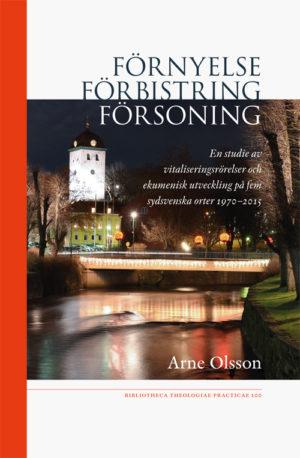 Förnyelse – förbistring – försoning - Olsson' Arne - Artos & Norma Bokförlag