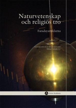 Naturvetenskap och religiös tro - Schink S.J.' Mikael - Artos & Norma Bokförlag